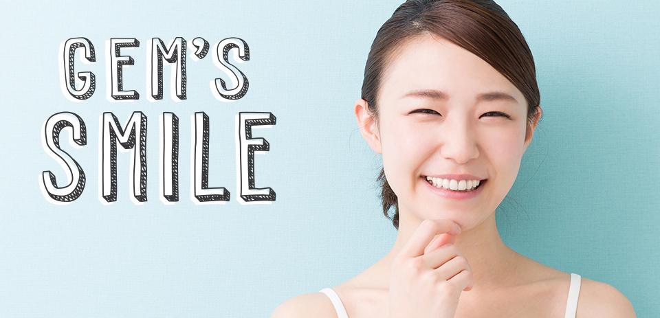 GEM'S SMILE